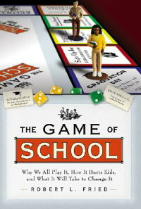 The_Game_of_School:_Why_We_All