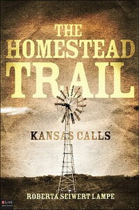 The_Homestead_Trail:_Kansas_Ca
