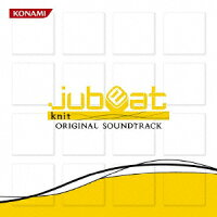 「jubeat_knit」ORIGINAL_SOUNDTRACK
