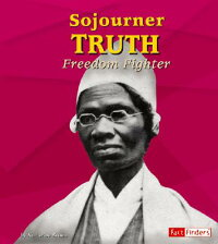 Sojourner_Truth:_Freedom_Fight