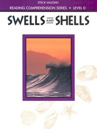 Steck-VaughnReadingComprehensionSeries:SwellsandShellsRevised