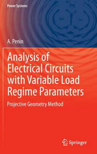 AnalysisofElectricalCircuitswithVariableLoadRegimeParameters:ProjectiveGeometryMethod[A.Penin]