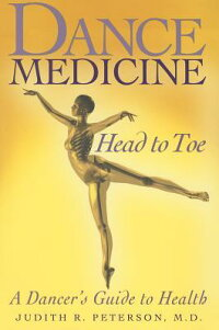 DanceMedicine:HeadtoToe:ADancer'sGuidetoHealth