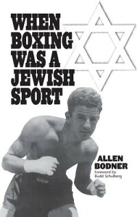 When_Boxing_Was_a_Jewish_Sport