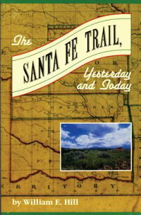 The_Santa_Fe_Trail,_Yesterday