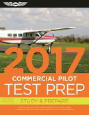 Commercial Pilot Test Prep 2017: Study & Prepare: Pass Your Test and Know What Is Essential to Becom