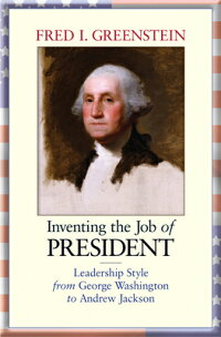 Inventing_the_Job_of_President