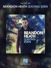 BrandonHeath-LeavingEden