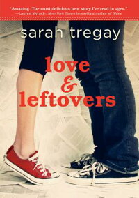 LoveandLeftovers[SarahTregay]