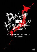 47都道府県 Oneman Tour『DRINK UP THE HEMLOCK!!』〜Document〜