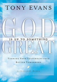 God_Is_Up_to_Something_Great