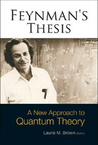 Feynman's_Thesis:_A_New_Approa