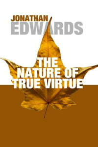 The_Nature_of_True_Virtue