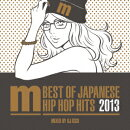 BEST OF JAPANESE HIP HOP HITS 2013 mixed by DJ ISSO