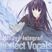 Infinity+Integral_perfect_Vocals-Never7_Ever17_Remember11_12RIVEN-