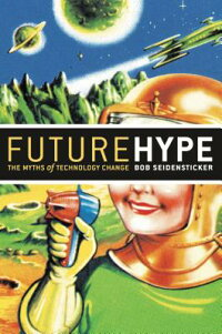 Future_Hype:_The_Myths_of_Tech