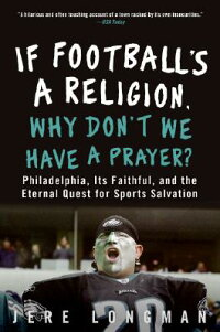 If_Football's_a_Religion,_Why