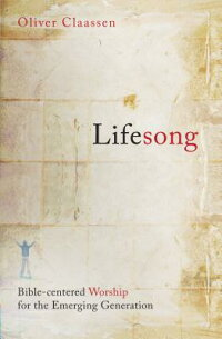 Lifesong:_Bible-Centered_Worsh