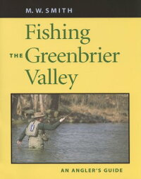 Fishing_the_Greenbrier_Valley