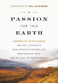 A_Passion_for_This_Earth:_Writ