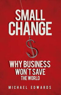 Small_Change:_Why_Business_Won