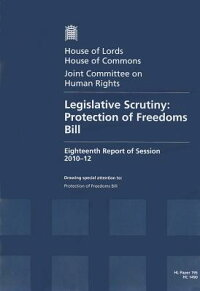 LegislativeScrutiny:ProtectionofFreedomsBill:HouseofLordsPaper195Session2010-12