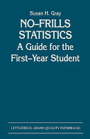 No-Frills Statistics: A Guide for the First-Year Student