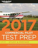 Commercial Pilot Test Prep 2017 Book and Tutorial Software Bundle: Study & Prepare: Pass Your Test a