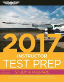 Instructor Test Prep 2017 Book and Tutorial Software Bundle: Study & Prepare: Pass Your Test and Kno