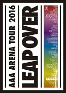 AAA ARENA TOUR 2016 - LEAP OVER -(通常盤 DVD2枚組 スマプラ対応)