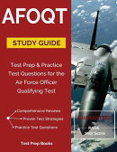 Afoqt Study Guide: Test Prep & Practice Test Questions for the Air Force Officer Qualifying Test: Te