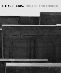 Richard_Serra:_Rolled_and_Forg
