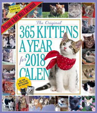 The365Kittens-A-YearPicture-A-DayWallCalendar2018CAL2018-365KITTENS-A-YEARP[WorkmanPublishing]
