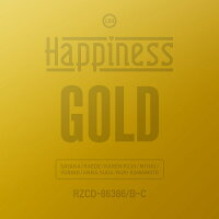 Happiness「GOLD」