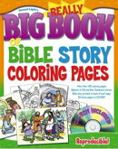 Really Big Book of Bible Story Coloring Pages [With CDROM]