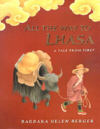 All_the_Way_to_Lhasa:_A_Tale_f