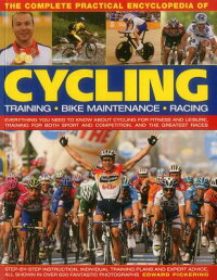 TheCompletePracticalEncyclopediaofCycling:EverythingYouNeedtoKnowaboutCyclingforFitnes[EdwardPickering]