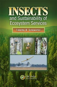 InsectsandSustainabilityofEcosystemServices[TimothyD.Schowalter]