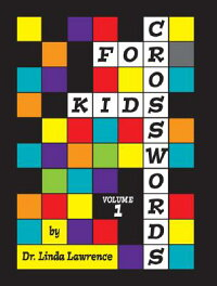Crosswords_for_Kids,_Volume_1