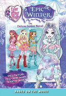 Epic Winter: The Deluxe Junior Novel