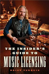 TheInsider'sGuidetoMusicLicensing[BrianTarquin]