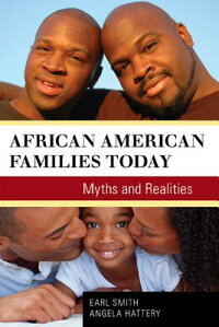 AfricanAmericanFamiliesToday:MythsandRealities[EarlSmith]