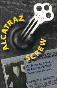 Alcatraz_Screw:_My_Years_as_a