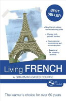Living French: A Grammar-Based Course [With CD (Audio)]