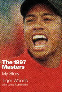 The1997Masters:MyStory[TigerWoods]