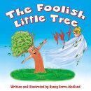 The Foolish Little Tree