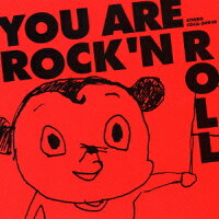 You_are_Rock'n_Roll