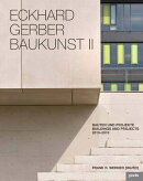 Eckhard Gerber: Baukunst II: Buildings and Projects 2013-2015