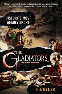 The_Gladiators:_History's_Most