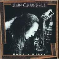 【輸入盤】Howlin'Mercy[JohnCampbell]